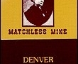 Baby Doe / Matchless Mine - Denver, CO